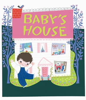 RAoR Mary Blair Babys House