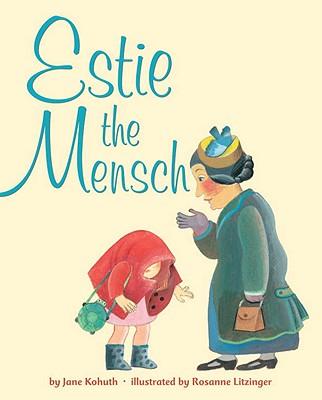 Estie the Mensch